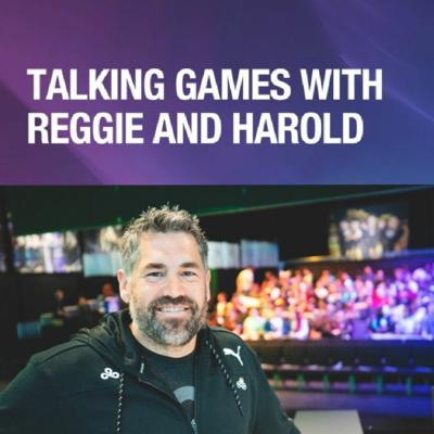 Cover art for Talking Games with Reggie and Harold With Jack Etienne