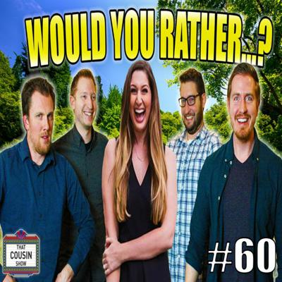 Cover art for Would you rather stay in lockdown forever or... That Cousin Show Eps. 60