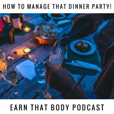 Cover art for #194 How to Manage That Dinner Party?