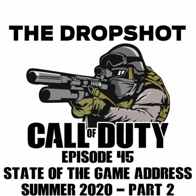 Cover art for Episode 45: State of the Game Address Summer 2020 - Part 2