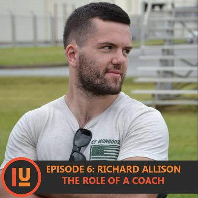 Cover art for Episode 6: Richard Allison & The Role of A Coach