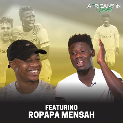 Cover art for AIS S2E7 - Ropapa Mensah | Former Ghana U23 Forward Reminds Us That Anything Is Possible