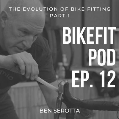 Cover art for Ep. 12: The Evolution of Bike Fitting with Ben Serotta