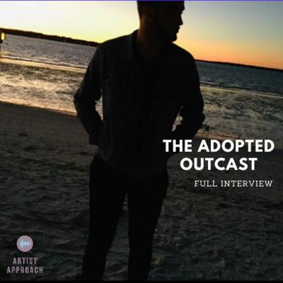 Cover art for The Adopted Outcast - FULL INTERVIEW -