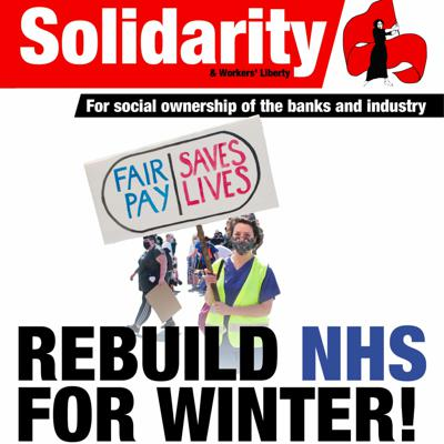 Cover art for 562 pt 1 of 3, pp1-6 - Rebuild NHS for Winter! Abolish GCSEs! End the treadmill!