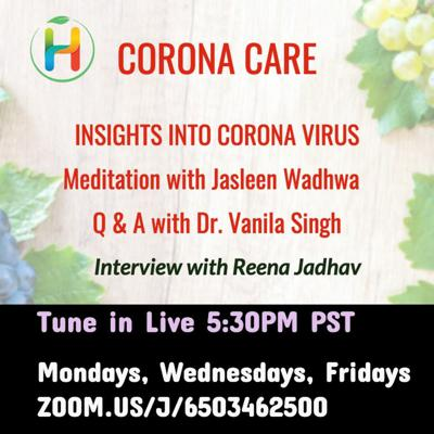 Cover art for Corona Care live stream with Dr. Vanila Singh, M.D.