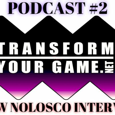 Cover art for TransformYourGame.net Podcast #2 - Interview with Drew Nolosco