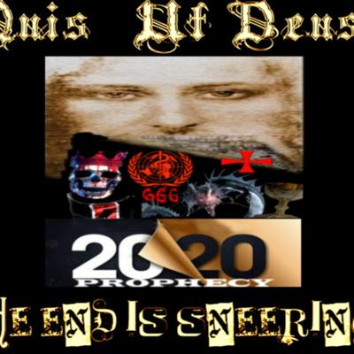 Cover art for 6/19/20: QUIS UT DEUS – THE END IS SNEERING