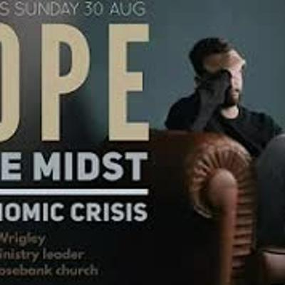 Cover art for Sunday Service 30 August 2020 - Hope in the midst of economic crisis