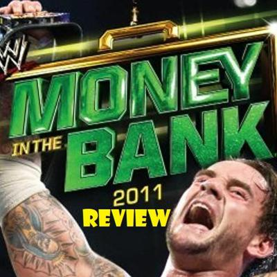 Cover art for Money In The Bank 2011 Review
