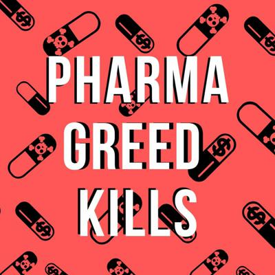 Cover art for Ep 190: EXPOSED—Big Pharma's Greed, Lies and Poisoning of America: Wages For All!