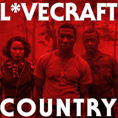 Cover art for L*vecraft Country - Episode 2 /