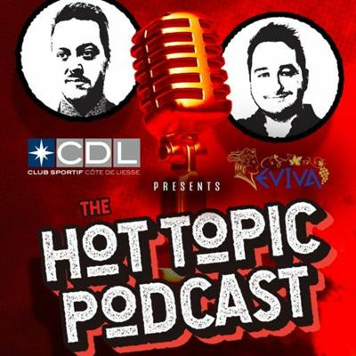 Hot Topic Podcast