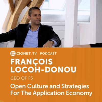 Cover art for Francois Locoh-Donou - CEO of F5 - Open Culture, Staying Humble and The Application Capital