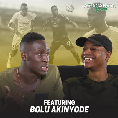 Cover art for AIS S2E3 - Bolu Akinyode Talks About Life Back in Nigeria and Playing Soccer in The US