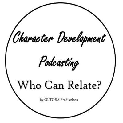 Character Development Podcasting