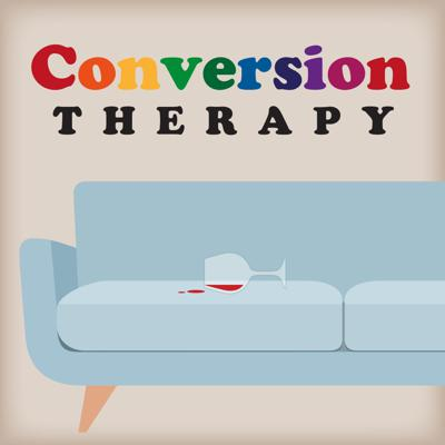 Conversion Therapy: A Gay Podcast