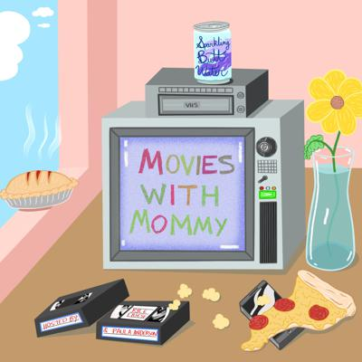 Movies With Mommy