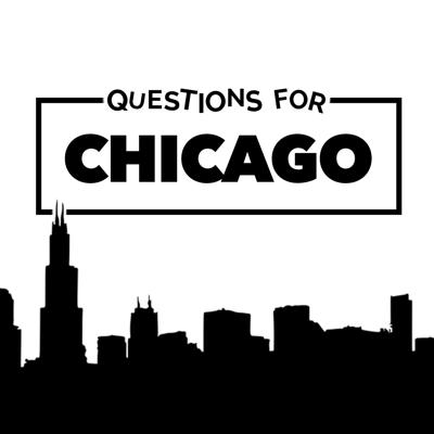 Questions For Chicago