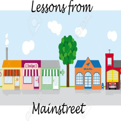 Lessons from Mainstreet