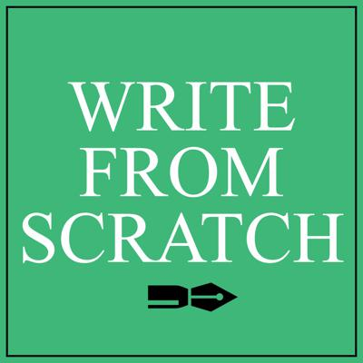 Write From Scratch Podcast