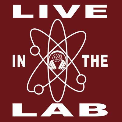 Live in the Lab