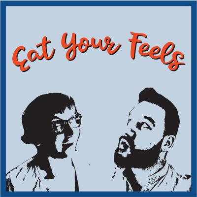 The podcast Eat Your Feels is about food and food culture, past present and future. Everyone copes with their lives some choose to do it with food.