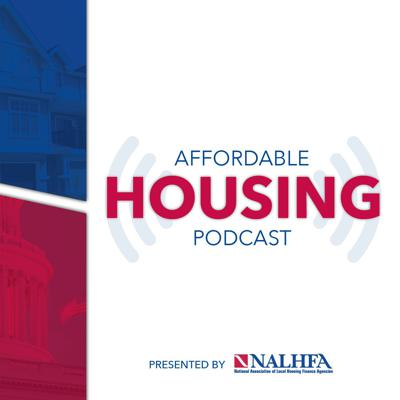 The NALHFA Affordable Housing Podcast highlights new and innovative affordable housing finance solutions by bringing together the nation's leading housing finance experts, thought leaders, and decision makers.  There is no city, county, or state in the entire country where a minimum wage worker can find safe and acceptable affordable housing options. The affordable housing crisis has led to the shortage of over 7.2 million affordable rental homes available to low income families. NALHFA's Affordable Housing Podcast will explore the reasons behind the housing crisis and how the industry can unite together to discover creative solutions to provide more affordable housing options across the country.