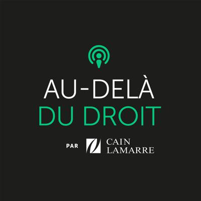 The goal of AU-DELÀ DU DROIT, an initiative created by lawyer David Nachfolger and supported by Cain Lamarre, is to make different topics that are related to the practice of law accessible with guest speakers who are leaders in their respective fields.ABOUT CAIN LAMARRE Combining high-level expertise and accessibility, Cain Lamarre is a leading multidisciplinary law firm in Québec with more than 200 legal professionals, lawyers and notaries working across the province.   Recording and mix : Chris Leon