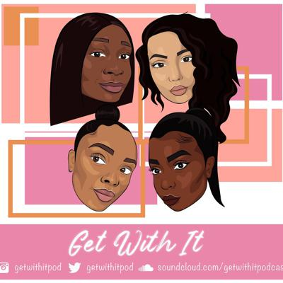 Get With It Podcast
