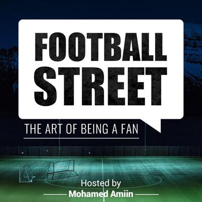 Welcome to Football Street, A podcast for football fans from all around the world to congregate, debate and react with their different perspectives and opinions of the beautiful game.