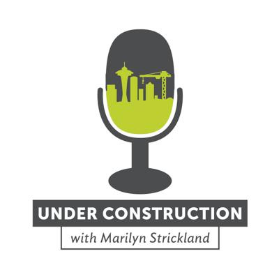 Under Construction with Marilyn Strickland takes you behind the scenes with the people and companies who are shaping the evolving Seattle metro region. You'll get to know these leaders on a more personal level, learn more about their companies, and hear their candid views about the future of our region. Produced by the Seattle Metropolitan Chamber of Commerce.