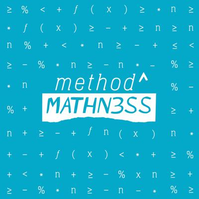 Method to the Mathness
