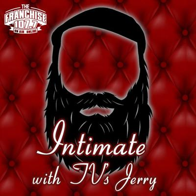 Intimate with TVs Jerry