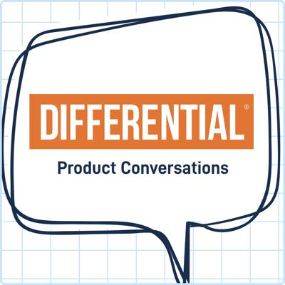 Differential: Product Conversations is a podcast that demystifies how great digital products are made by answering questions that product owners have but are often too afraid to ask. The podcast is produced by Differential, a digital product agency based in Cincinnati, OH.