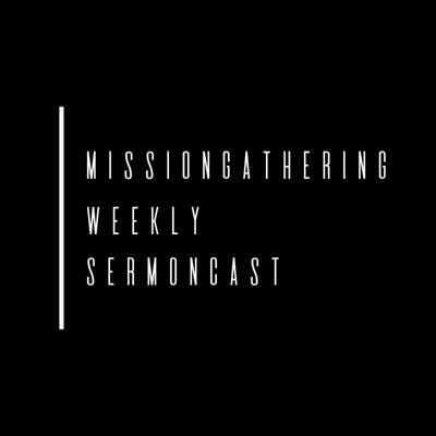 Podcast by Missiongathering Charlotte
