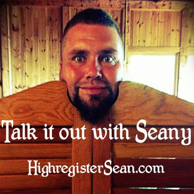 Talk it out with Seany