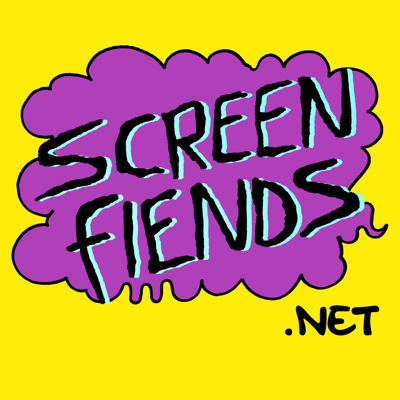 The Official Screen Fiends Podcast! Brought to you by your lovable hosts; Sam, Luke, Alastair & Nikita of screenfiends.net