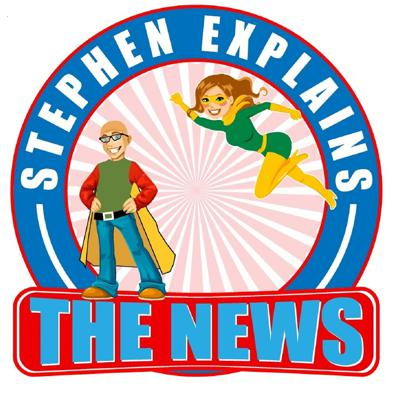Stephen Explains the News │U.S.  & World News and current events│Humor with heart