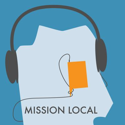 Podcast by Mission Local