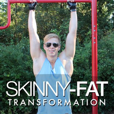 Skinny-Fat Transformation: Your Ultimate Health and Fitness Guide   Medicine :  Business : Entrepreneurship : Fitness