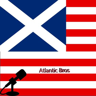 Atlantic Bros Podcast about the world