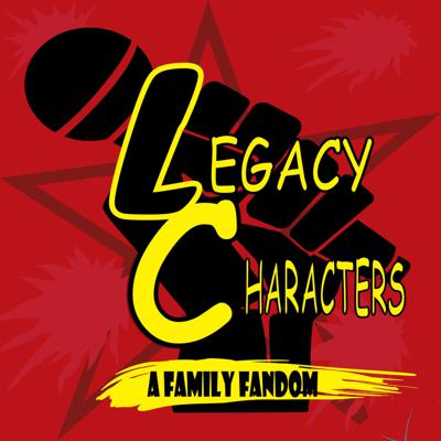 Legacy Characters: family fandom. Getting generationaly geeky.- a podcast that looks at passing pop culture fandoms from father to son.  Standing the test of time we take a past and present look at all things Comics, Movies, Television, and Music.