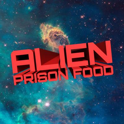 AlienPrisonFood