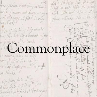 Commonplace: An Audio Journal for Inquisitive Minds