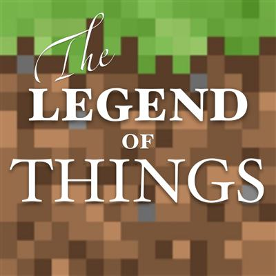 The Legend of Things