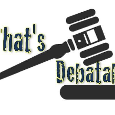 The That's Debatable Podcast