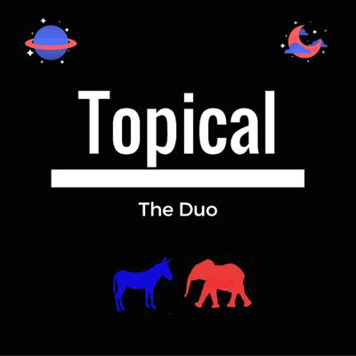 Topical: The Duo