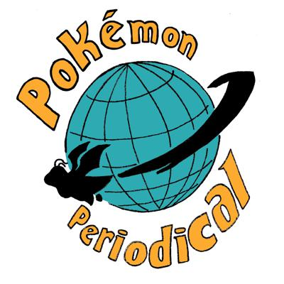 Pokemon Periodical Podcast