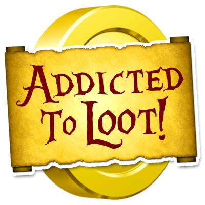 Addicted To Loot